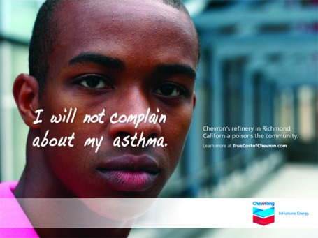 I will not complain about my asthma, downloadable poster, truecostofchevron.com, 2009